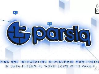 PARSIQ:DeFi应用程序安全和监控的案例
